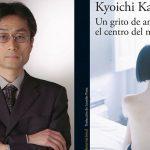 Kyoichi Katayama: Un grito de amor desde el centro del mundo
